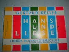 Hans und Liese - Gertrud Keller - Kinder Blockflöten Schule - Heinrichshofen