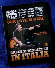 Our love is real Bruce Springsteen tour Italia HENRY RUGGERI ARCANA libro book