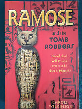 Ramose: Bk. 2: The Tombe Robbers by Carole Wilkinson Paperback Book
