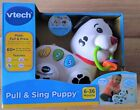 Vtech Pull and Sing Puppy 6-36 Months-NEW