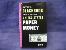 Official Blackbook Price Guide To United States Paper Money 2010