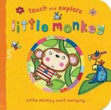 Little Monkey (Touch & Explore) - New Book Saunders, Katie