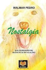 Nostalgia by Walmar Pedro (2016, Paperback)