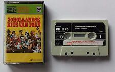 Cassette 30 Hollandse Hits Van Toen - HET, John De Mol, Rene And His Alligators