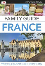 DK Eyewitness Travel Family Guide France *SALE PRICE - FREE SHIPPING*