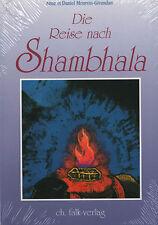 DIE REISE NACH SHAMBHALA - Tibet Buch mit Anne & Daniel Meurois-Givaudan NEU