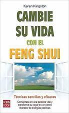 Cambie su vida con el feng shui: Tecnicas sencillas y eficaces-ExLibrary