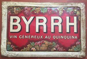 Ancienne Plaque en tôle BYRRH Vin généreux au quinquina APERITIF 39x59cm 20's