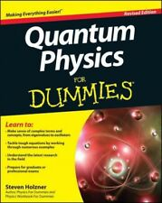 Quantum Physics for Dummies, Paperback by Holzner, Steven, Like New Used, Fre...