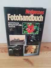 Hedgecoes Fotohandbuch Ausrüstung Bildgestaltung Technik Buch Fotografie Kamera