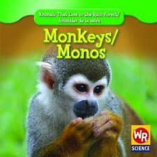 Monkeys/Monos (Animals That Live in the Rain Forest/Animales de La Sel-ExLibrary