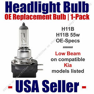 Headlight Bulb Low Beam OE Replacement 1pk - Fits Kia Models Listed - H11B