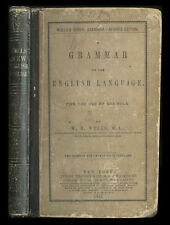 1862 Book A Grammar of the English Language for the Use in Schools, Wells