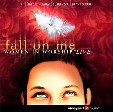 Vineyard Music   Fall On Me - Women In Worship Live CD 2002 [VMD8013R]