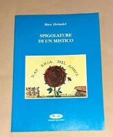 Spigolature di un mistico - Max Heindel - Del Cigno Edizioni, 1995