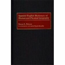 Spanish/English Dictionary of Human and Physical Geography by Steven L....