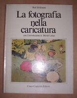 ROLF H. KRAUSS - LA FOTOGRAFIA NELLA CARICATURA - 1979 CIAPANNA (SH)