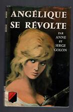 ANGELIQUE SE REVOLTE ANNE ET SERGE GOLON  TREVISE 1970