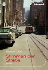 Stimmen der Straße von Philip K. Dick (2010, Gebundene Ausgabe)