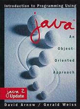 Introduction to Programming Using Java: An Object-Oriented Approach: Java 2 Upd