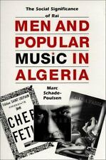 CMES Modern Middle East: Men and Popular Music in Algeria : The Social...