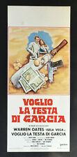 CINEMA-locandina-poster VOGLIO LA TESTA DI GARCIA Oates Vega PECKINPAH