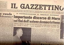 E3  IL GAZZETTINO N. 151 DEL 4 LUGLIO 1962 - DISCORSO DI MORO SULLA DC