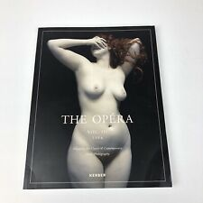The Opera: Volume III: Magazine for Classic & Contemporary Nude Photography