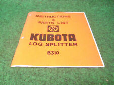Kubota B310 Log Splitter Operating Manual