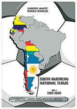South American National Football Teams - Volume 1 - 1902-2006 - Statistical book