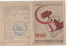 TESSERA P.C.I. 1950 BOLLATA FEDERAZIONE DI SAVONA SEZIONE LUIGI MORONI 1-200