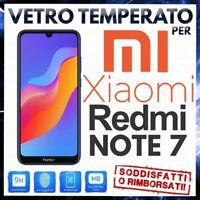 PELLICOLA in VETRO TEMPERATO per XIAOMI REDMI NOTE 7 / 7 PRO Protezione Display