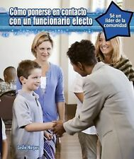 Como Ponerse En Contacto Con Un Oficial Electo (How to Contact an Elec-ExLibrary