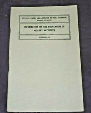 New listing Prevention Quarry Accidents Department of Interior Bureau of Mines (1950) #473