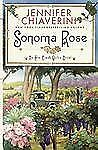 Sonoma Rose (Elm Creek Quilts Novels (Simon & Schuster))-ExLibrary