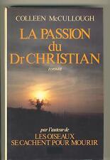 La Passion Du Dr Christian - - francoise cartano
