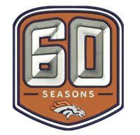 DENVER BRONCOS 60TH ANNIVERSARY PATCH 1960 - 2019 SEASON NFL FOOTBALL LIMITED ED