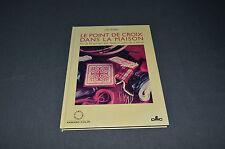 LE POINT DE CROIX DANS LA MAISON JULIET BAWDEN / ARMAND COLIN /40 OUVRAGES 1997