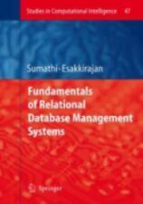 Fundamentals of Relational Database Management Systems: By S Sumathi, S Esakk...