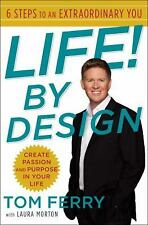 Life! By Design: 6 Steps to an Extraordinary You-ExLibrary
