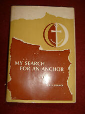 My Search For An Anchor by Ira S. Franck - 1966