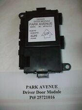 2005 Buick Park Avenue DRIVERS DOOR MODULE SIDE FRONT Pt# 25721016  GREAT#PS028