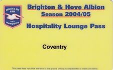 Ticket - Brighton & Hove Albion v Coventry City 14.08.04 Hospitality Lounge Pass