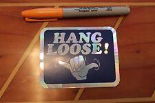 HANG LOOSE (BLUE) - Hawaii Vintage 80's Surfing 3x4in. Aloha Shaka Prism STICKER