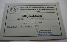Mitgliedskarte / Ausweis VdF Führungskräfte Bergbau Mineralölindustrie 1978 RAR
