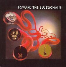 """Chain:  """"Toward The Blues""""  + 8 Bonustracks  (CD Reissue)"""