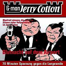 Jerry Cotton, Folge 4: Blutnacht auf dem Airport von ...   CD   Zustand sehr gut