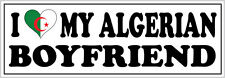 I LOVE MY ALGERIAN BOYFRIEND VINYL STICKER - Algeria / North Africa - 26cm x 7cm
