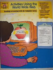 Activities Using the World Wide Web, Grades 1-5 by Jill Norris (1998,...