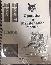 Bobcat 753/H Skid Steer Operation & Maintenance Manual Operator/Owner 1 #6722761
